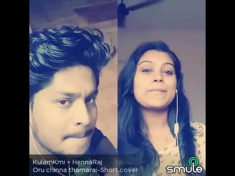 Best Smule 😘😘Oru chinna thamarai en kannil poothathu..