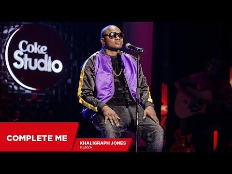 Khaligraph: Complete me (Cover) - Coke Studio Africa
