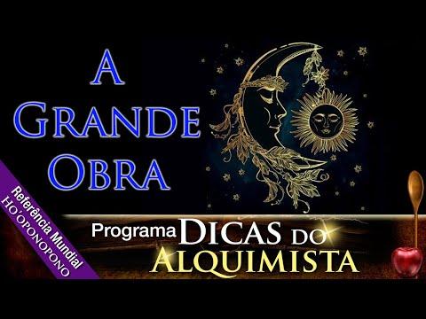 Programa Dicas Do Alquimista - A Grande Obra - Alcides Melhado Filho - 05-03-2020