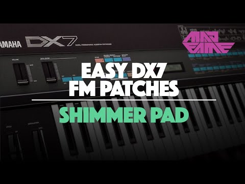 Yamaha DX7 Custom Patch Tutorial 4 | Shimmer Pad