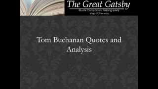 Tom Buchanan Quotes and Analysis