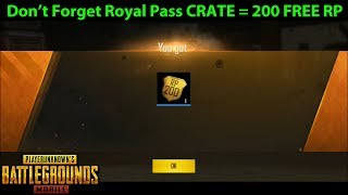 Do NOT Forget About Your ROYAL PASS CRATE - Easy 200 RP for 10 Missions!!