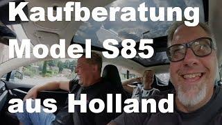 Kaufberatung mit Sven und Doreen. Model S85 aus Holland