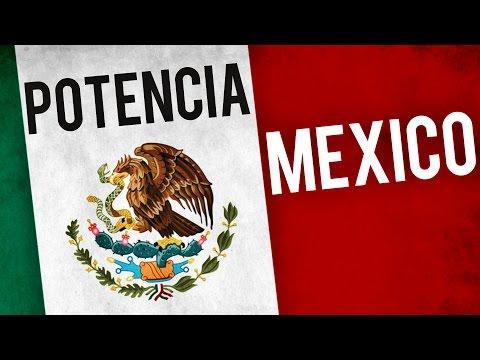 ¿Es México una potencia? ★ El poder de México ★