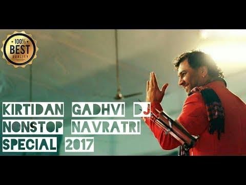 KIRTIDAN GADHAVI DJ NONSTOP NAVRATRI SPECIAL 2017