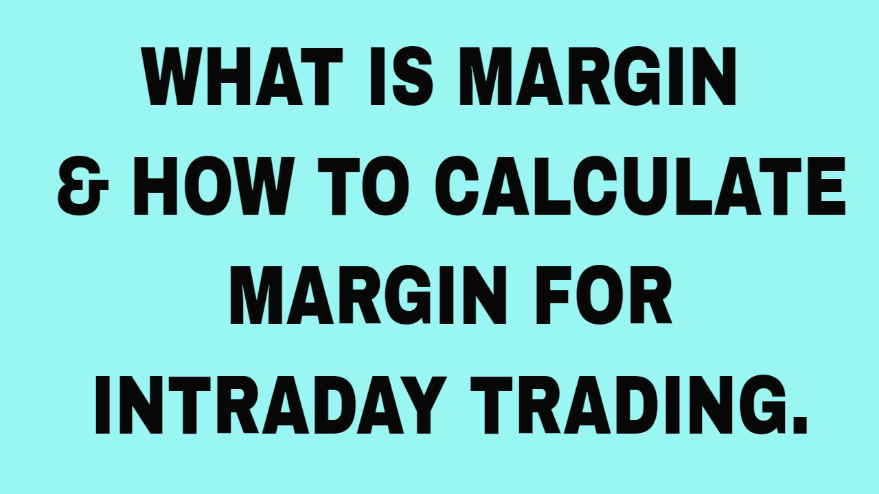 Basics of intraday trading: