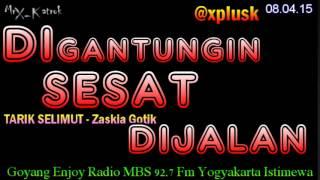 Gambar cover Digantungin Sesat Diajalan | Tarik Selimut - Zaskia Gotik Full Lawak Radio Mr X Katrok @xplusk