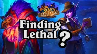 Finding The Lethal ~ Mean Streets of Gadgetzan ~ Hearthstone Heroes of Warcraft