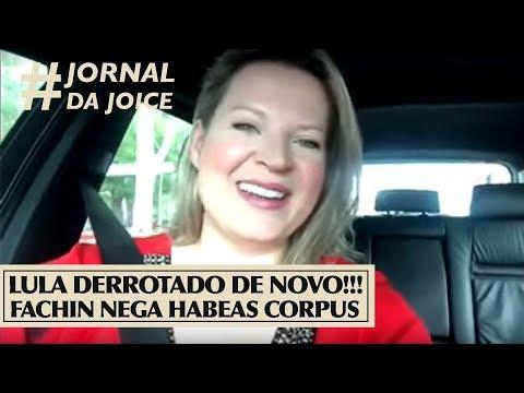 LULA DERROTADO DE NOVO!!! FACHIN NEGA HABEAS CORPUS