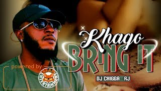 Khago - Bring It [Hill Vibe Riddim] February 2018