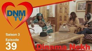 Dinama Nekh - saison 3 - épisode 39