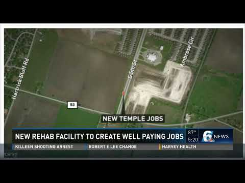 New rehab facility to create well paying jobs