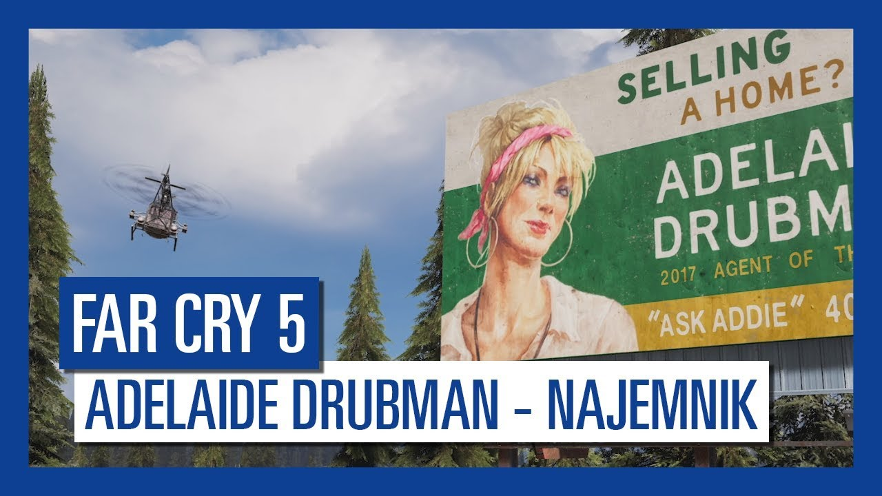 Far Cry 5: Adelaide Drubman – najemnik | Charakterystyka postaci |