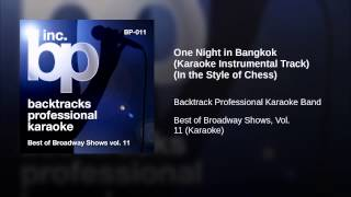 One Night in Bangkok (Karaoke Instrumental Track) (In the Style of Chess)
