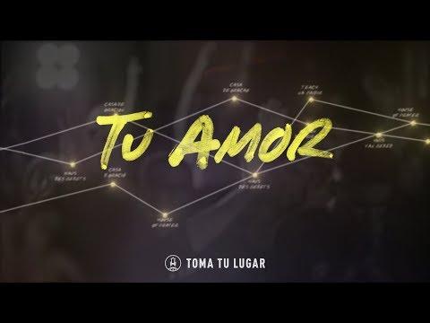 Tu Amor // Toma Tu Lugar Video (Live) Oficial