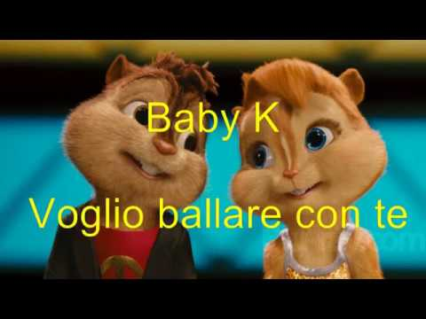 Baby K - Voglio Ballare Con Te (Chipmunks Cover)