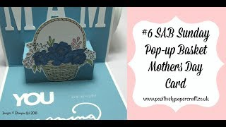 #6 SAB Sunday Pop-Up Basket Mothers Day Card