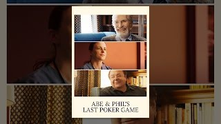 Abe and Phil's Last Poker Game