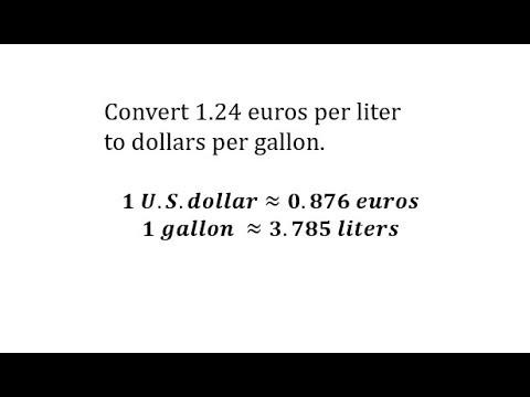 Convert Euros Per Liter To Dollar Gallon Using Unit Fractions