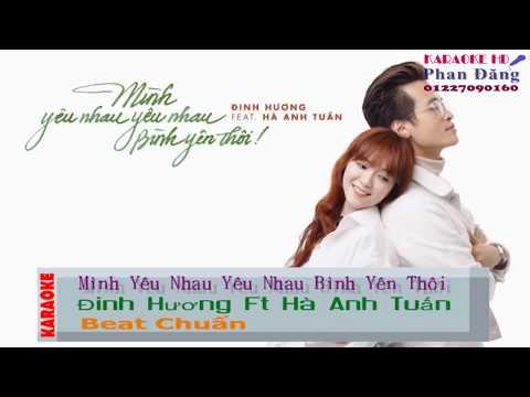 Karaoke - Mình Yêu Nhau Yêu nhau Bình Yên Thôi ( Beat Gốc)