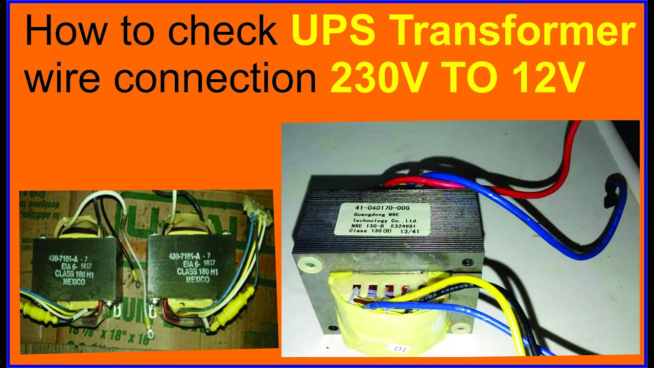 how to check UPS Transformer wire connection