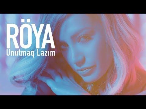 Röya - Unutmaq Lazım (Klip) 2019