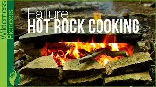 Primitive Hot Rock Cooking Failure