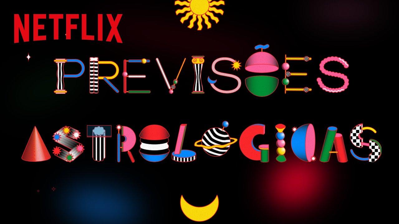 Previsões Astrológicas: JULHO pede por Reality Shows | Netflix Brasil