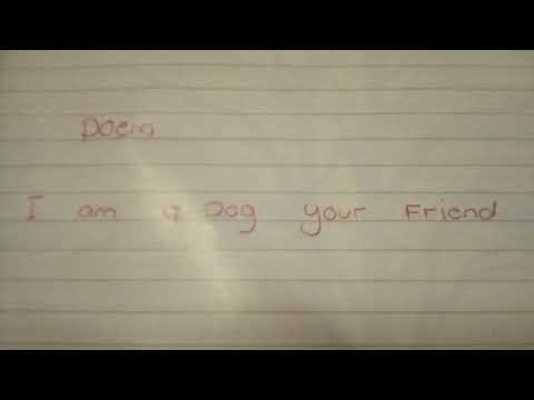 I AM A DOG YOUR FRIEND(POEM)