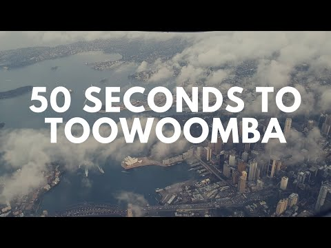 50 Seconds to Toowoomba - A Travel Vlog