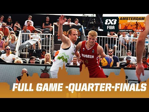 Slovenia vs. Russia - Quarter-Finals - Full Game - FIBA 3x3 Europe Cup