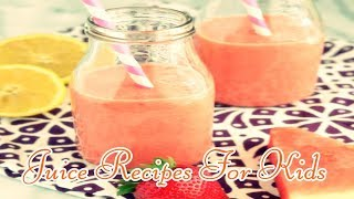Juice Recipes For Kids Easy Breakfast Smoothies