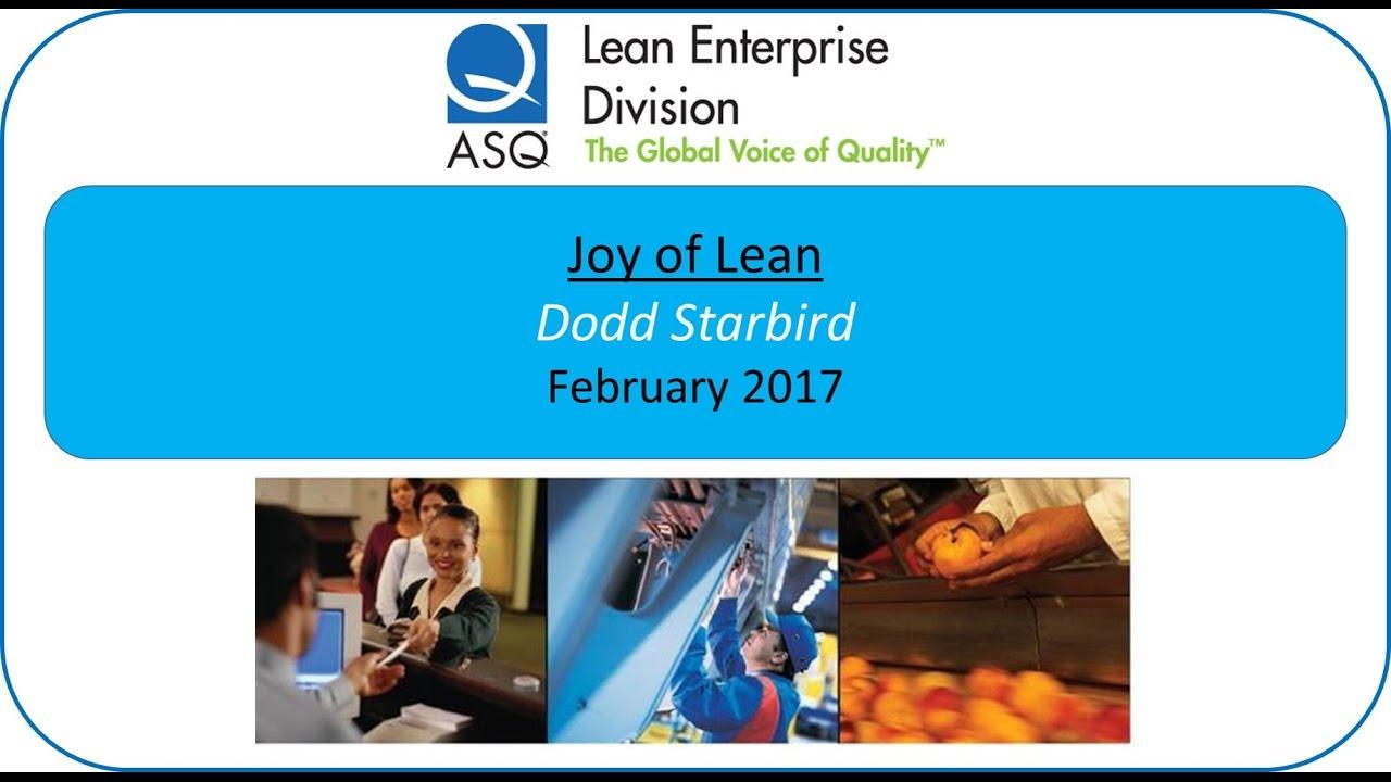 ASQ LED Feb 20 The Joy of Lean Dodd Starbird