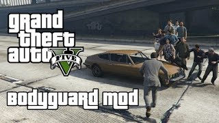 Grand Theft Auto 5 PC Mod - Bodyguard Mod Gameplay (Download In Description!)