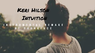 Keri Hilson - Intuition (Instrumental) [Remake by Phunkface] | FREE DOWNLOAD