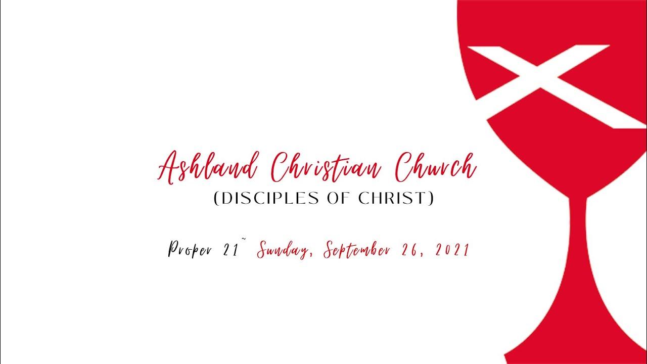 Worship Sunday, September 26, 2021