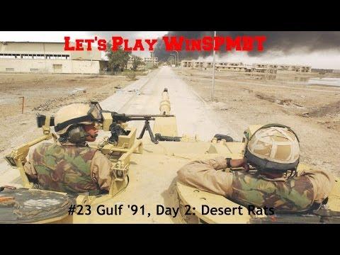 Let's Play WinSPMBT: (Scenario 23) Gulf '91, Day 2: Desert Rats