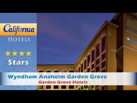 Wyndham Anaheim Garden Grove, Garden Grove Hotels - California