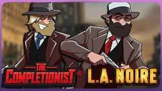LA Noire: A Study In Story -The Completionist®