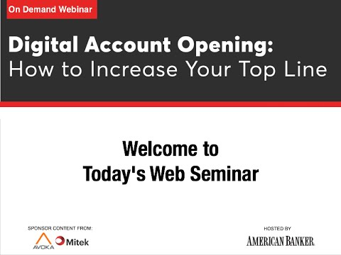 Digital Account Opening: How to Increase Your Top Line