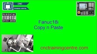 Learn How Fanuc Copy and Paste can Help You. (CNC Programming)