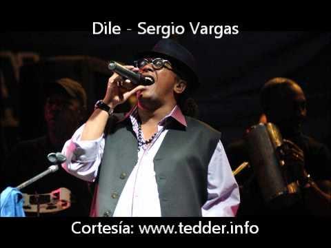Dile Sergio Vargas en Vivo