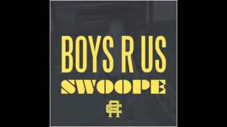 Swoope - Boys R Us (2012)