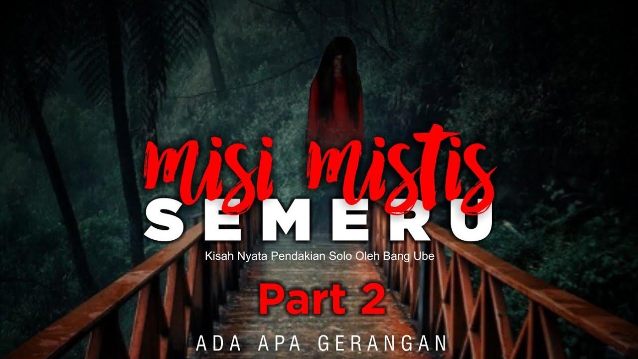MASA SEHOROR ITU? Solo hiking mistis di Semeru part 2/end