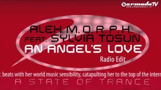 Alex M.O.R.P.H. feat. Sylvia Tosun - An Angel