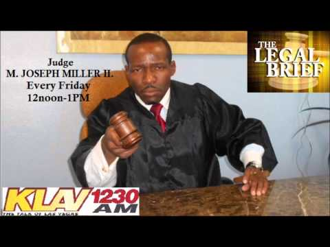 The Legal Brief w Judge M Joseph Miller II Friday January 17, 2014  Only