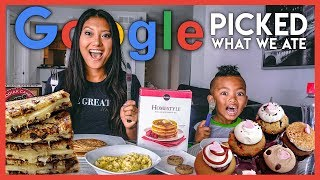 Google Picked What We Ate For A Day