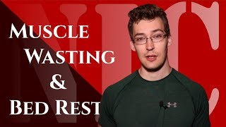 NIC: Muscle Wasting & Bed Rest