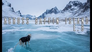 Man and His Dog Alone in the Arctic Wilderness - E.8 - Fear of the Glare Ice