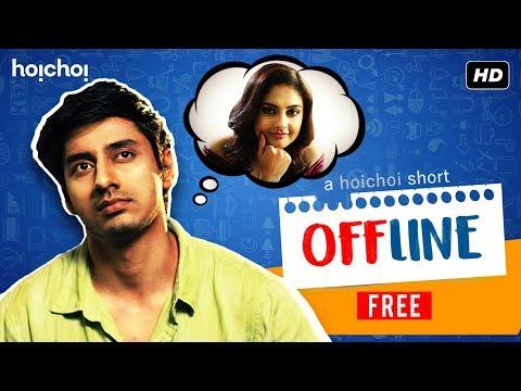 Offline (অফলাইন) | Bengali Short Film | Farhan | Sairity | Free Episode | hoichoi Shorts